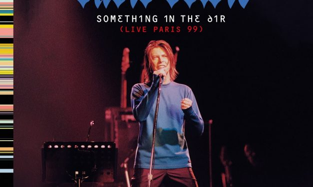 El álbum de David Bowie 'Something In The Air (Live Paris 99)' estará disponible en todos los servicios de streaming a partir del 14 de agosto.